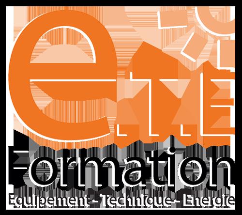 ETE Formation : Equipement – Technique – Energie